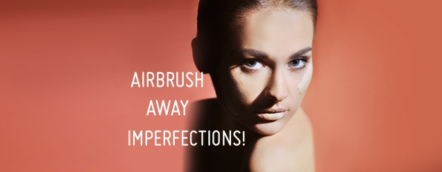 airbrush away imperfections